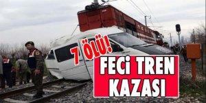 Feci tren kazası! 7 ölü