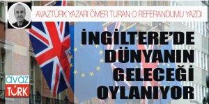 Ömer Turan'dan İngiltere'deki AB referandumuna farklı bir pencere!