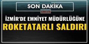 İzmir Bayındır'da emniyete roketli saldırı