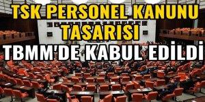 TSK Personel Kanunu Tasarısı TBMM'de kabul edildi