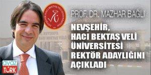 Prof.Dr. Mazhar Bağlı Nevşehir Hacı Bektaş Veli Üniversitesi'ne Rektör Adayı!