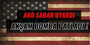 ABD sabah uyardı, akşam bomba patladı
