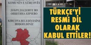 Türkçe'yi resmi dil olarak kabul ettiler!