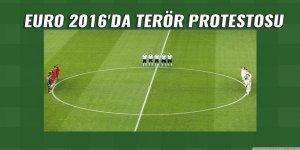 Euro 2016'da terör protestosu