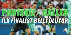 Euro 2016'da  Portekiz- Galler müsabakasında ilk finalist belli oluyor