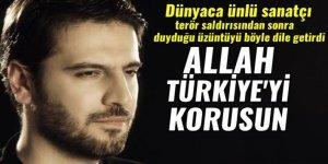'Allah Türkiye'yi ve Müslüman dünyasını korusun'