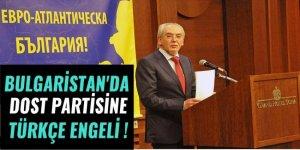 Bulgaristan'da DOST Partisi'ne Türkçe engeli