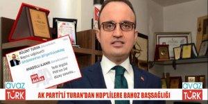 AK Partili Grup Başkanvekili Bülent Turan'dan HDP'ye Bahoz için İRONİK başsağlığı!