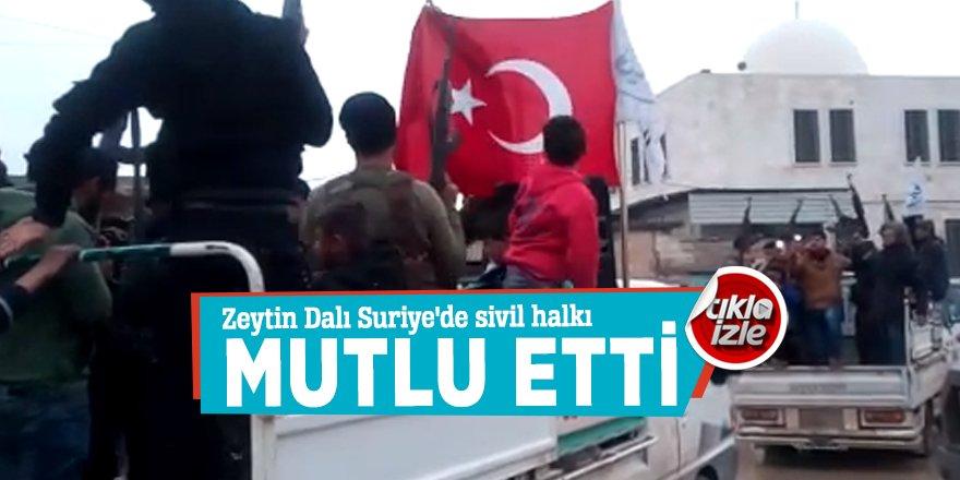 Zeytin Dalı Suriye'de sivil halkı mutlu etti