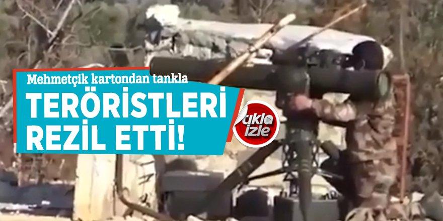 Mehmetçik kartondan tankla teröristleri rezil etti!