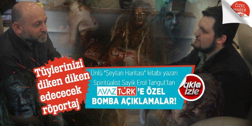 Erol Tangut'tan AVAZTÜRK'e özel bomba açıklamalar!