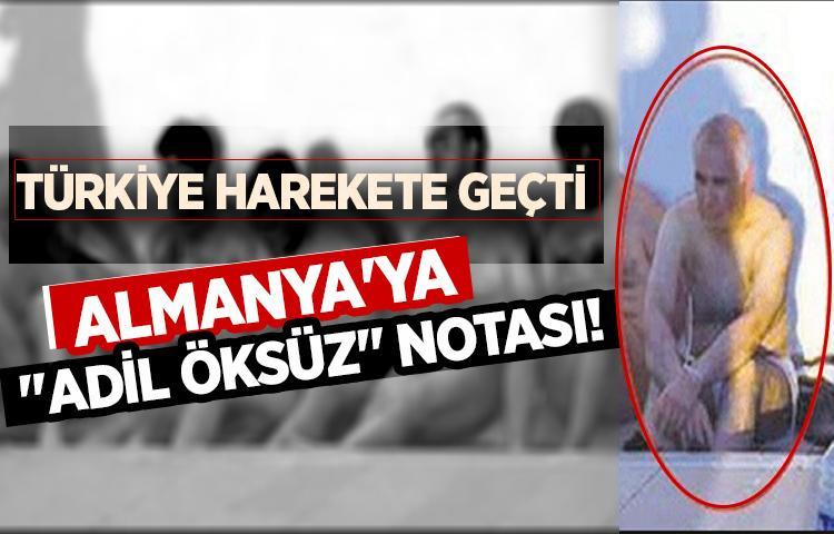 Son dakika!Türkiye'den Almanya'ya 'Adil Öksüz' notası!