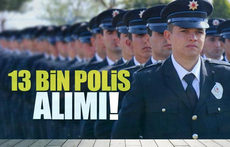 13 bin polis alımı (POMEM) başvuru şartları belli oldu!
