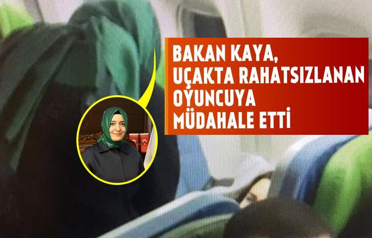 Bakan Kaya, uçakta rahatsızlanan oyuncuya müdahale etti