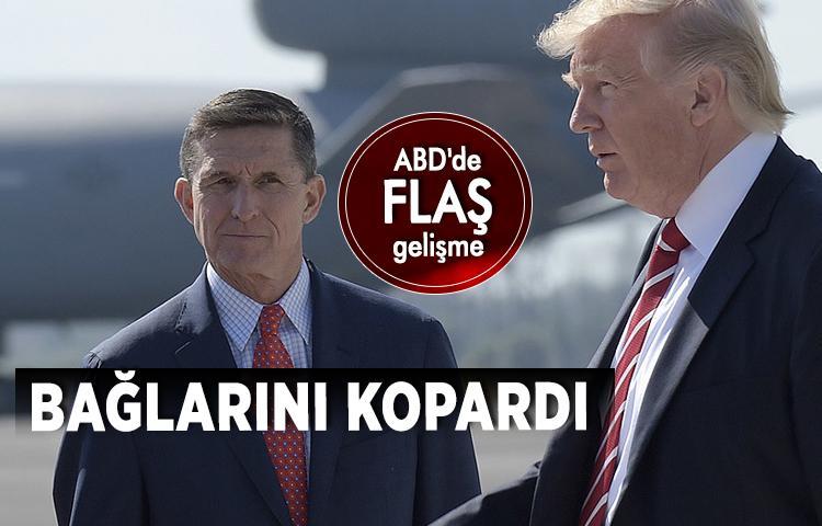 Flynn, Trump'la bağlarını kopardı