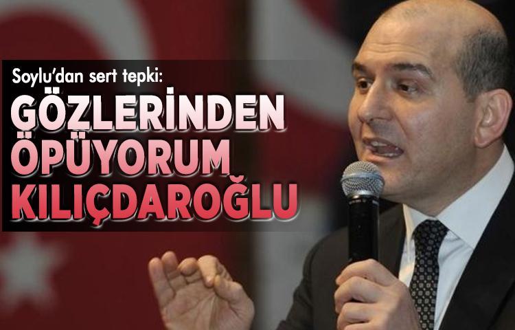 Soylu'dan Kılıçdaroğlu'na sert tepki